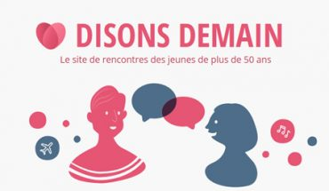 DisonsDemain : rencontres 50 ans et plus